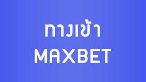 Maxbet,สมัคร Maxbet,ทางเข้า Maxbet